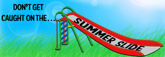 "Getting Through the ""Summer Slide"""