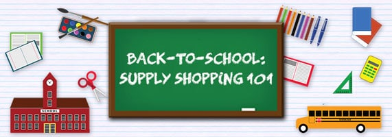 Back-to-School: Supply Shopping 101